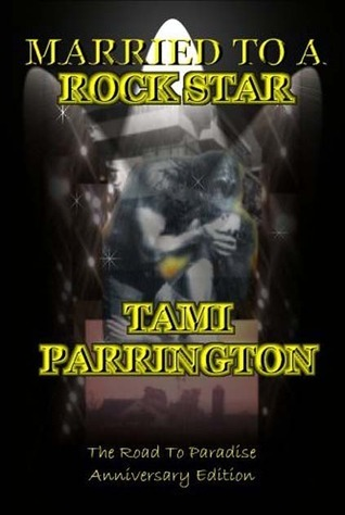 Married to a Rock Star: The Road to Paradise