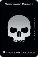 Spinward Fringe Broadcast 3: Triton