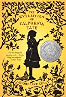 The Evolution of Calpurnia Tate (Calpurnia Tate #1)