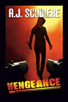 Vengeance by AJ Scudiere
