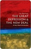 The Great Depression and The New Deal: A Very Short Introduction (Very Short Introductions)