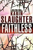 Faithless (Grant County, #5)