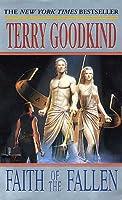Faith of the Fallen (Sword of Truth, #6)