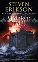 Midnight Tides (Malazan Book of the Fallen, #5)