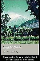 Southeast Asia: A Testament (Asia's Transformations/Critical Asian Scholarship)