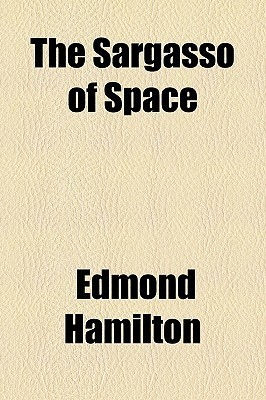 The Sargasso of Space by Edmond Hamilton