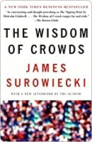 The Wisdom of Crowds