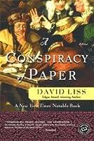 A Conspiracy of Paper (Benjamin Weaver, #1)