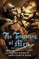 The Tempering of Men (Iskryne World, #2)