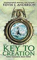 The Key to Creation (Terra Incognita #3)