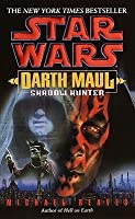 Shadow Hunter (Darth Maul, #2)