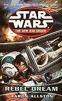 Rebel Dream (Star Wars: The New Jedi Order, #11) (Star Wars: Enemy Lines, #1)