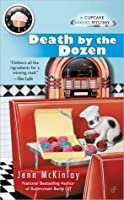 Death by the Dozen (Cupcake Bakery Mystery, #3)