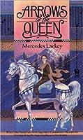 Arrows of the Queen (Heralds of Valdemar #1)
