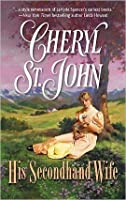 His Secondhand Wife (The Copper Creek Brides #2)