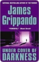 under cover of darkness by james grippando. Black Bedroom Furniture Sets. Home Design Ideas