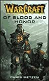 Of Blood and Honor by Chris Metzen
