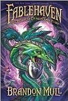 Secrets of the Dragon Sanctuary (Fablehaven, #4)