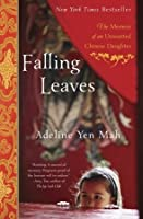 Falling Leaves: The Memoir Of An Unwanted Chinese Daughter