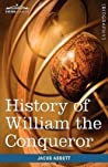 History of William the Conqueror (Makers of History, #6)