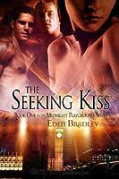 The Seeking Kiss (Midnight Playground, #1)