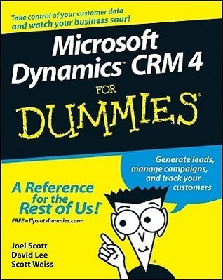 Microsoft Dynamics CRM 4 for Dummies (ISBN - 0470343257)