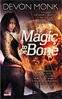 Magic to the Bone (Allie Beckstrom, #1)