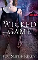 Wicked Game (WVMP Radio #1)