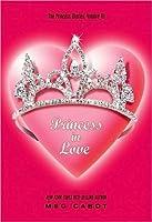 Princess in Love (The Princess Diaries, #3)