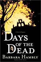 Days of the Dead (Benjamin January, Book 7)