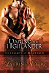 Daring the Highlander (The Legacy of MacLeod, #2)
