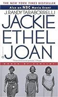 Jackie Ethel Joan : Women of Camelot