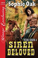 Siren Beloved (Texas Sirens, #4)