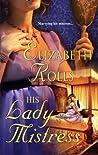 His Lady Mistress by Elizabeth Rolls