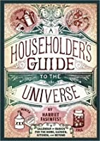A Householder's Guide to the Universe