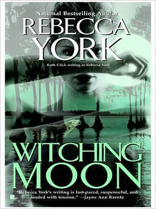 Witching Moon (Moon #3) by Rebecca York