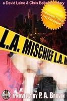 L.A. Mischief (L.A., #2)