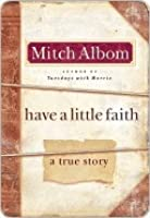 Have a Little Faith: The Story of a Last Request