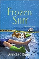 Frozen Stiff (A Mattie Winston Mystery #3)