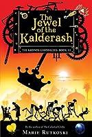 The Jewel of the Kalderash (The Kronos Chronicles, #3)