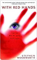 With Red Hands (Violet Eyes, #2)