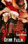 Yuletide Greetings (Taboo Wishes, #3)
