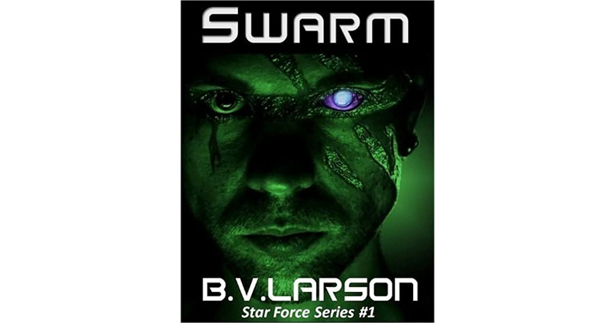 Swarm (Star Force, #1)