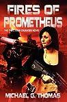 Fires of Prometheus (Star Crusades Uprising, #3)
