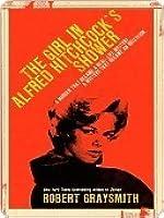 The Girl in Alfred Hitchock's Shower (Berkley True Crime)