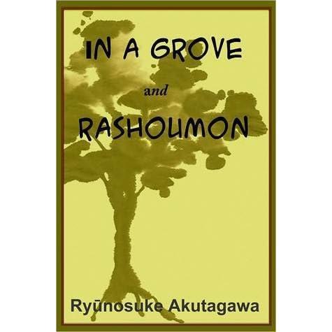 a literary analysis of a grove by ryunosuke akutagawa