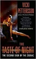 The Taste of Night (Signs of the Zodiac, #2)