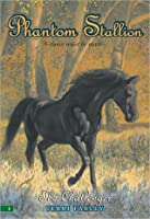 The Challenger (Phantom Stallion, #6)
