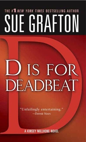 D Is For Deadbeat (Kinsey Millhone, #4)
