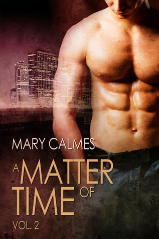 A Matter of Time, Vol. 2 (A Matter of Time #3-4)